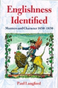 Ebook in inglese Englishness Identified: Manners and Character 1650-1850 Langford, Paul