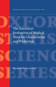 Ebook in inglese Statistical Evaluation of Medical Tests for Classification and Prediction Pepe, Margaret Sullivan