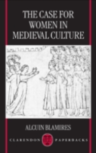 Ebook in inglese Case for Women in Medieval Culture Blamires, Alcuin