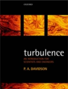 Ebook in inglese Turbulence: An Introduction for Scientists and Engineers Davidson, P.A.