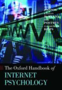 Ebook in inglese Oxford Handbook of Internet Psychology -, -