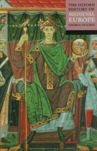 Foto Cover di Oxford History of Medieval Europe, Ebook inglese di  edito da OUP Oxford