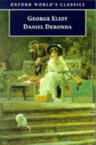 Foto Cover di Daniel Deronda, Ebook inglese di George Eliot, edito da OUP Oxford
