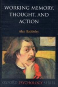 Foto Cover di Working Memory, Thought, and Action, Ebook inglese di Alan Baddeley, edito da OUP Oxford