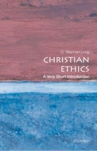 Ebook in inglese Christian Ethics: A Very Short Introduction Long, D. Stephen
