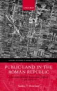 Ebook in inglese Public Land in the Roman Republic: A Social and Economic History of Ager Publicus in Italy, 396-89 BC Roselaar, Saskia T.