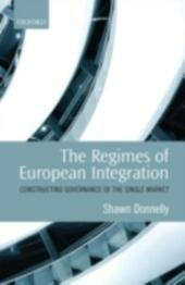 Regimes of European Integration: Constructing Governance of the Single Market