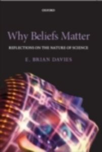 Ebook in inglese Why Beliefs Matter: Reflections on the Nature of Science Davies, E. Brian