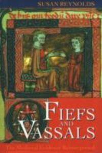 Ebook in inglese Fiefs and Vassals: The Medieval Evidence Reinterpreted Reynolds, Susan