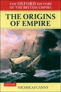 Foto Cover di Oxford History of the British Empire: Volume I: The Origins of Empire, Ebook inglese di  edito da OUP Oxford