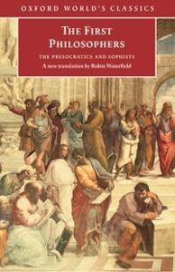 Foto Cover di First Philosophers : The Presocratics and Sophists, Ebook inglese di  edito da Oxford University Press, UK