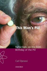 Ebook in inglese This Man's Pill: Reflections on the 50th Birthday of the Pill Djerassi, Carl