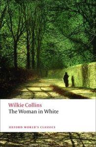 Foto Cover di Woman in White, Ebook inglese di Wilkie Collins, edito da OUP Oxford