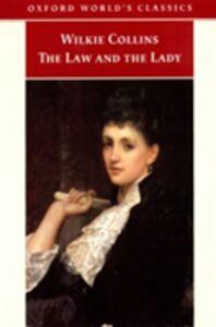 Foto Cover di Law and the Lady, Ebook inglese di Wilkie Collins, edito da Oxford University Press, UK