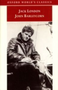 Ebook in inglese John Barleycorn `Alcoholic Memoirs' London, Jack