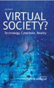 Ebook in inglese Virtual Society?: Technology, Cyberbole, Reality -, -