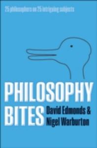 Ebook in inglese Philosophy Bites Edmonds, David , Warburton, Nigel