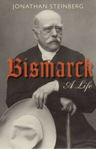 Ebook in inglese Bismarck: A Life Steinberg, Jonathan