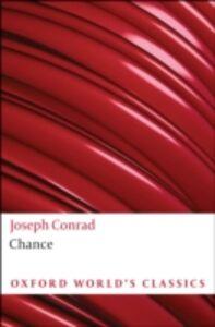 Foto Cover di Chance, Ebook inglese di Joseph Conrad, edito da Oxford University Press, UK