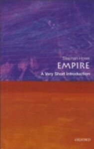 Foto Cover di Empire: A Very Short Introduction, Ebook inglese di Stephen Howe, edito da OUP Oxford