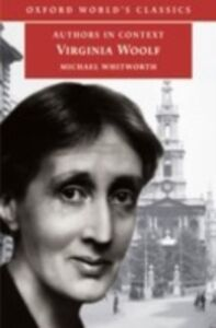 Ebook in inglese Virginia Woolf (Authors in Context) Whitworth, Michael H.