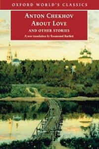 Ebook in inglese About Love and Other Stories Chekhov, Anton