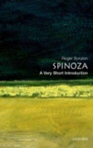 Foto Cover di Spinoza: A Very Short Introduction, Ebook inglese di Roger Scruton, edito da OUP Oxford