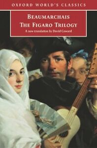 Ebook in inglese Figaro Trilogy: The Barber of Seville, The Marriage of Figaro, The Guilty Mother -, -