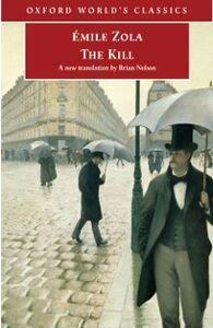 Foto Cover di Kill, Ebook inglese di AÂ?mile Zola, edito da Oxford University Press, UK