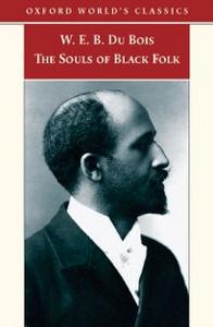 Ebook in inglese Souls of Black Folk Du Bois, W. E. B.