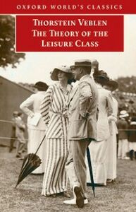 Ebook in inglese Theory of the Leisure Class Veblen, Thorstein