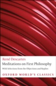 Foto Cover di Meditations on First Philosophy: with Selections from the Objections and Replies, Ebook inglese di Ren&eacute, Descartes, edito da OUP Oxford