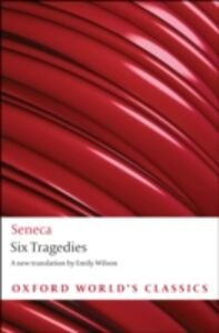 Ebook in inglese Six Tragedies Seneca, Emily