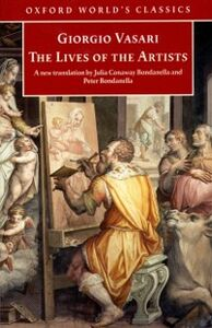 Foto Cover di Lives of the Artists, Ebook inglese di Giorgio Vasari, edito da Oxford University Press, UK