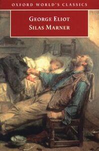 Ebook in inglese Silas Marner : The Weaver of Raveloe Eliot, George