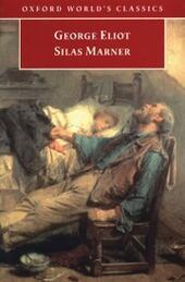 Silas Marner : The Weaver of Raveloe