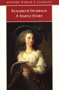 Ebook in inglese Simple Story Inchbald, Elizabeth