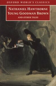 Foto Cover di Young Goodman Brown and Other Tales, Ebook inglese di Nathaniel Hawthorne, edito da OUP Oxford