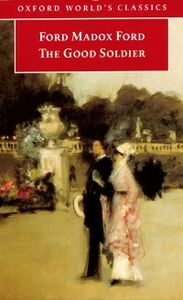 Foto Cover di Good Soldier: A Tale of Passion, Ebook inglese di Ford Madox Ford, edito da Oxford University Press, UK