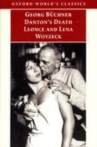 Ebook in inglese Danton's Death, Leonce and Lena, Woyzeck Buchner, Georg