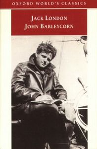 Ebook in inglese John Barleycorn: `Alcoholic Memoirs' London, Jack
