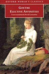 Foto Cover di Elective Affinities: A Novel, Ebook inglese di J. W. von Goethe, edito da Oxford University Press, UK