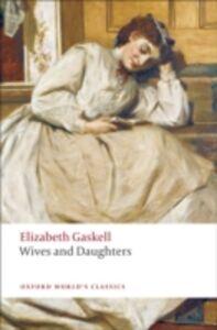 Ebook in inglese Wives and Daughters Gaskell, Elizabeth