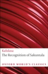 Recognition of Sakuntala: A Play In Seven Acts