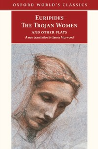 Ebook in inglese Trojan Women and Other Plays -, -