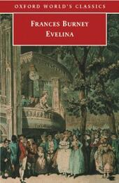 Evelina: Or the History of A Young Lady's Entrance into the World