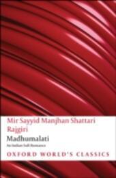 Madhumalati: An Indian Sufi Romance
