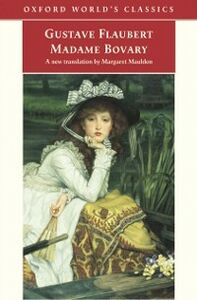 Ebook in inglese Madame Bovary: Provincial Manners Flaubert, Gustave