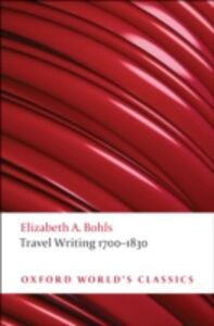 Foto Cover di Travel Writing 1700-1830: An Anthology, Ebook inglese di  edito da Oxford University Press, UK