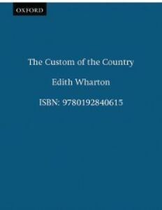 Ebook in inglese Custom of the Country Wharton, Edith